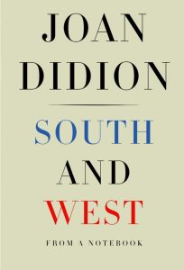 south-and-west-joan-didion-696x1024